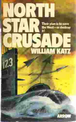 9780099142607: North Star Crusade