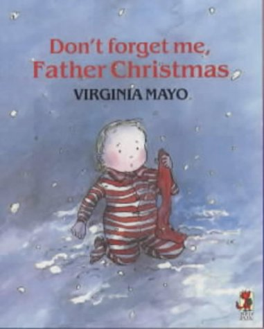 9780099143512: Don't Forget Me, Father Christmas (Red Fox picture books)