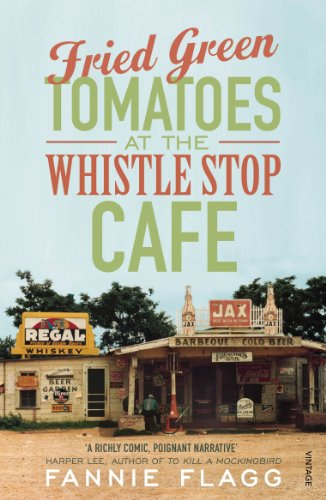 9780099143710: Fried Green Tomatoes At The Whistle Stop Cafe