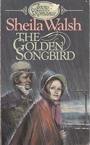 9780099145509: Golden Songbird (Arrow Regency romance)