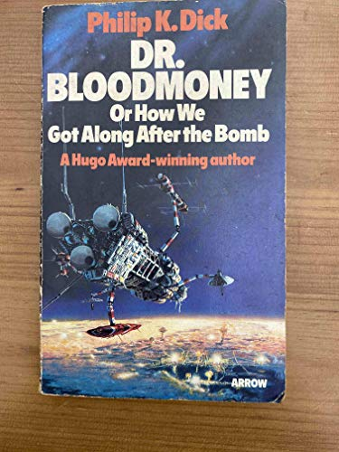 9780099149606: Dr Bloodmoney