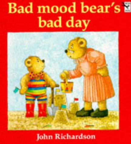 9780099150206: Bad Mood Bear's Bad Day (Red Fox Picture Books)