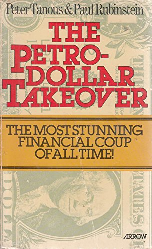 9780099151500: Petro-Dollar Takeover