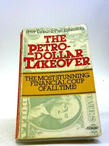 9780099151500: Petrodollar Takeover