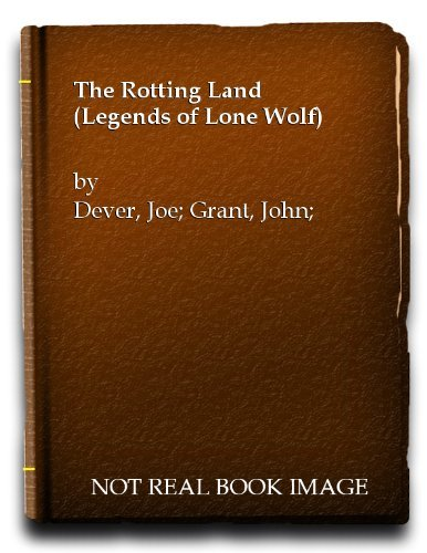9780099152217: The Rotting Land (Legends of Lone Wolf)