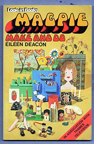 9780099154303: Magpie Make and Do (Look-in Books)