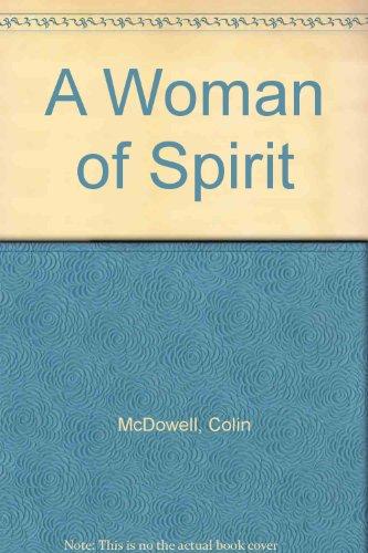 9780099154716: A Woman of Spirit
