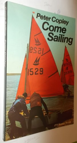 9780099155102: Come Sailing