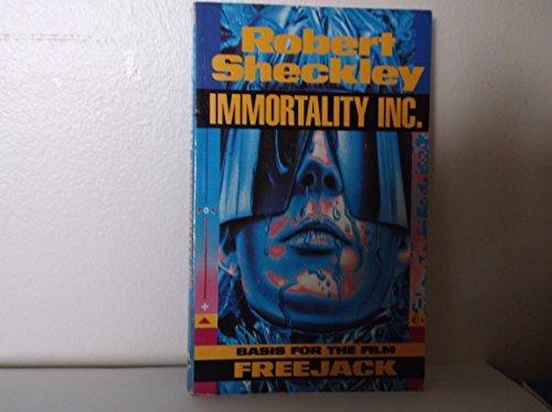 Immortality Inc (Freejack): Sheckley, Robert