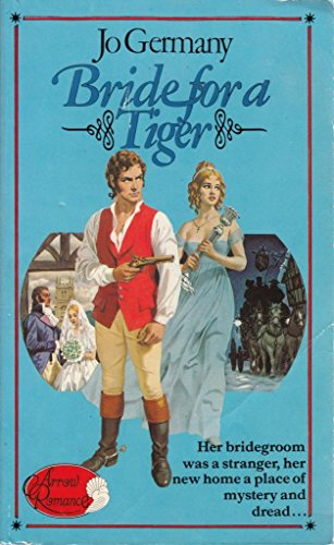 9780099158608: Bride for a Tiger (Arrow romance)