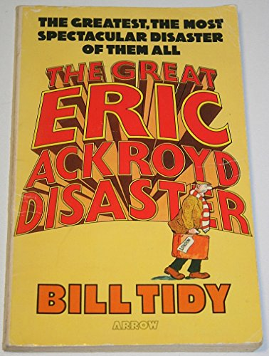 9780099159803: Great Eric Ackroyd Disaster