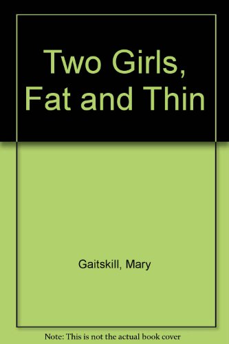 9780099161615: Two Girls, Fat and Thin