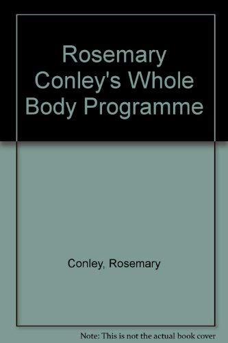 9780099161813: Rosemary Conley's Whole Body Programme