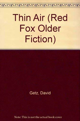 9780099163312: Thin Air (Red Fox Older Fiction)