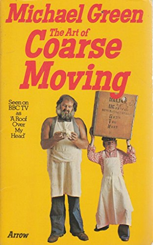 9780099163701: The Art of Coarse Moving