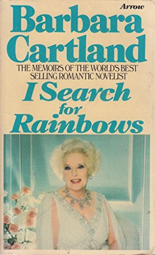 9780099163800: I Search For Rainbows