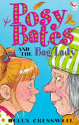 Posy Bates and the Bag Lady (Red: Cresswell, Helen