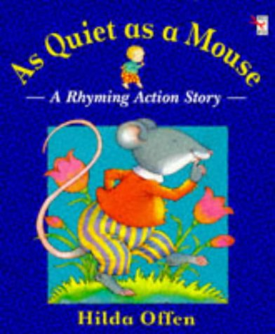 9780099165316: As Quiet as a Mouse (Red Fox Picture Books)