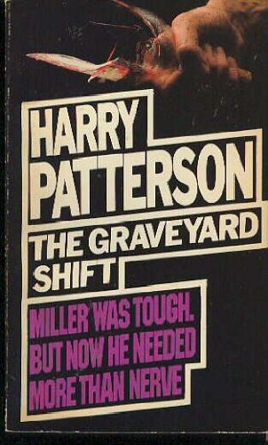 9780099165804: The Graveyard Shift