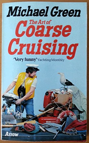 9780099167204: Art of Coarse Cruising