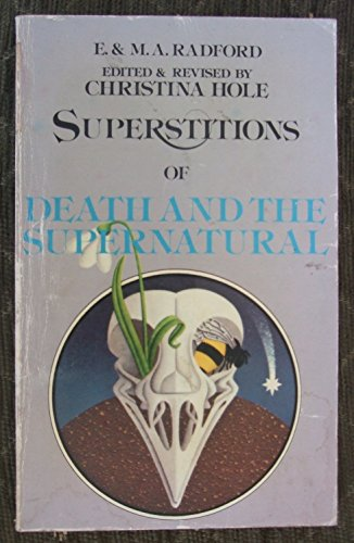 9780099171706: Encyclopedia of Superstitions: Superstitions of Death and the Supernatural