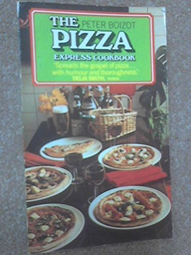 9780099172802: The Pizza Express Cookbook