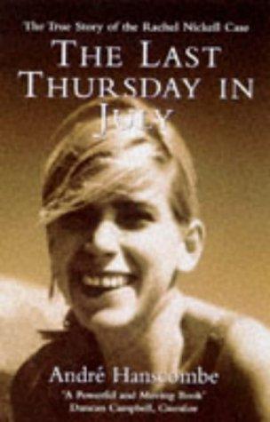 9780099175124: The Last Thursday in July: Memoir of Rachel Nickell
