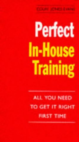 9780099175728: Perfect In-house Training (The perfect series)