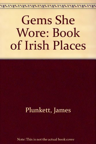 9780099176107: Gems She Wore: Book of Irish Places