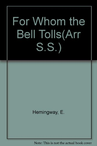 9780099176428: For Whom the Bell Tolls(Arr S.S.)