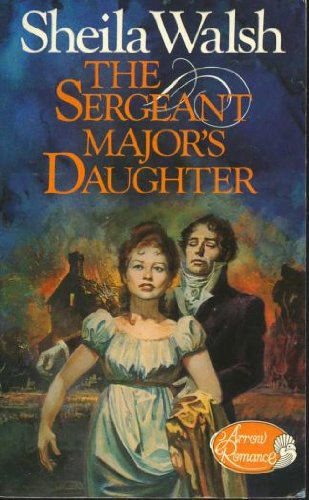 9780099178408: The Sergeant Major's Daughter