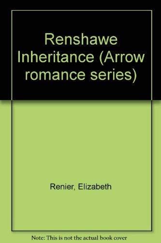 9780099178606: Renshawe Inheritance (Arrow romance series)