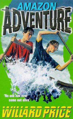 9780099182214: Amazon Adventure