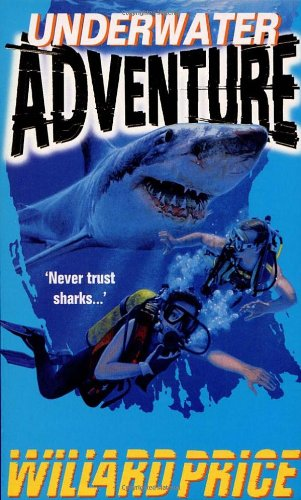 9780099182313: Underwater Adventure (Red Fox Older Fiction)