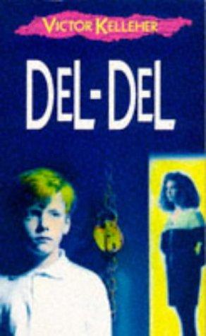 9780099182719: Del-Del (Red Fox Older Fiction)