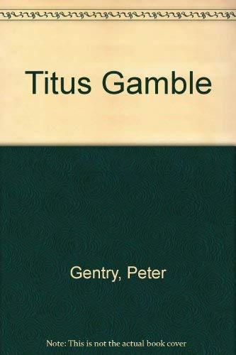 9780099182801: Titus Gamble