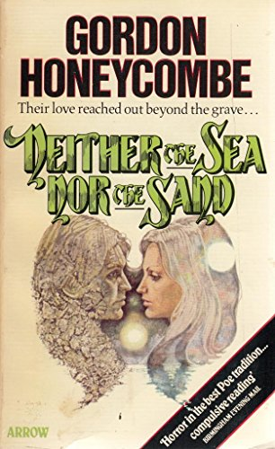 9780099183006: Neither the Sea Nor the Sand