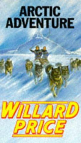 9780099183211: Arctic Adventure