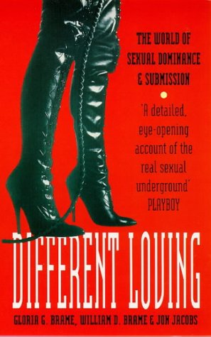 9780099183921: Different Loving: World of Sexual Dominance and Submission