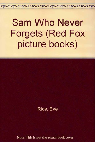 9780099184010: Sam Who Never Forgets (Red Fox picture books)