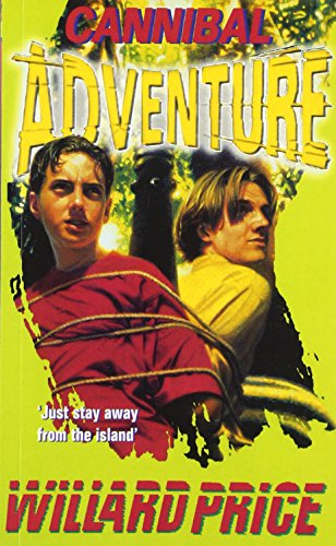 9780099184812: Cannibal Adventure (Red Fox Older Fiction)