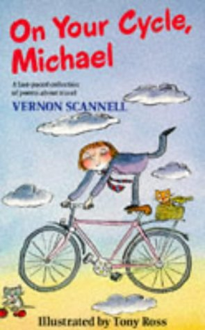 On Your Cycle, Michael (Red Fox Poetry) (0099186012) by Scannell, Vernon