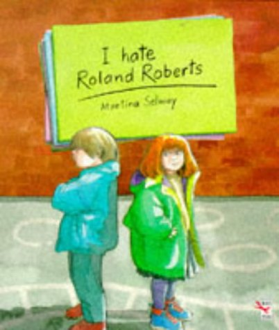9780099186915: I Hate Roland Roberts (Red Fox Picture Books)