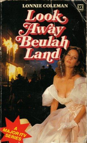 9780099187707: Look Away, Beulah Land