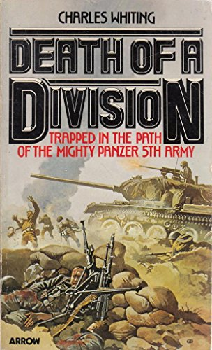 9780099190301: Death of a Division - Trapped in the Path of the Mighty Panzer 5th Army