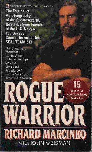 Rogue Warrior: Richard; Weisman Marcinko