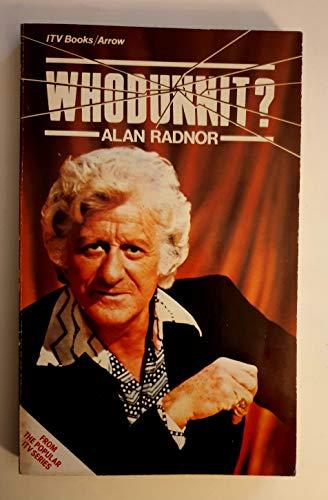 Whodunnit: Radnor, Alan