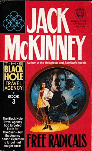 9780099192718: Free Radicals (The Black Hole Travel Agency)