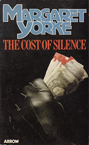 9780099192800: The Cost of Silence