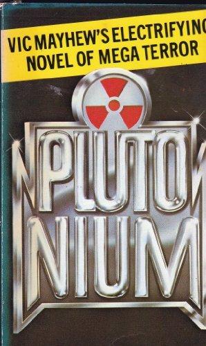 9780099193104: Plutonium